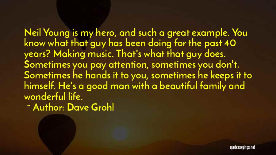 Hands And Music Quotes By Dave Grohl
