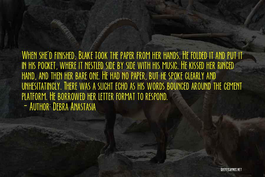 Hands And Music Quotes By Debra Anastasia