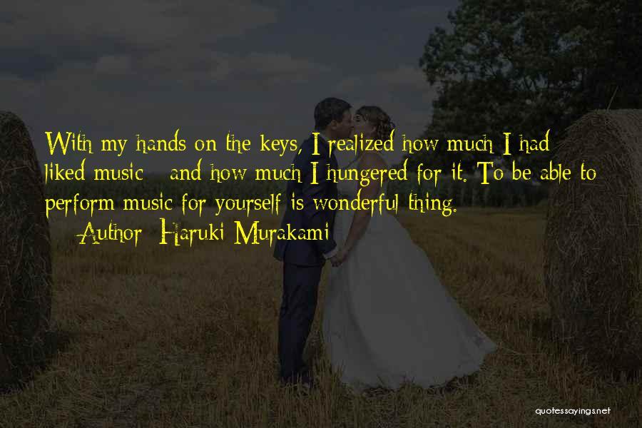 Hands And Music Quotes By Haruki Murakami