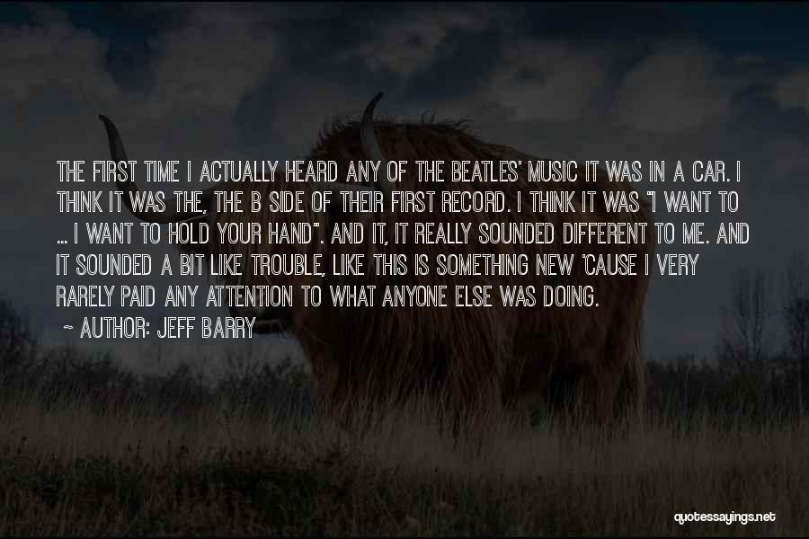 Hands And Music Quotes By Jeff Barry