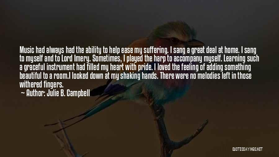Hands And Music Quotes By Julie B. Campbell
