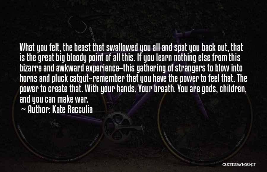 Hands And Music Quotes By Kate Racculia