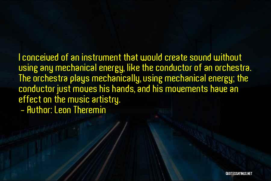 Hands And Music Quotes By Leon Theremin
