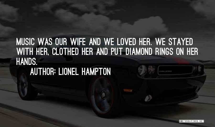 Hands And Music Quotes By Lionel Hampton