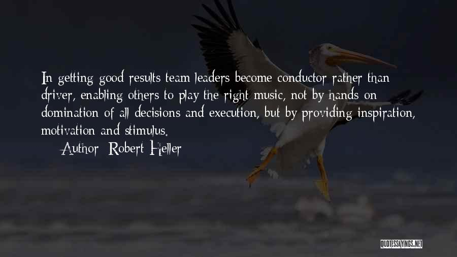 Hands And Music Quotes By Robert Heller