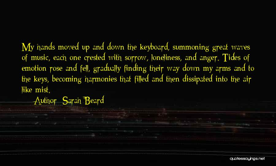 Hands And Music Quotes By Sarah Beard