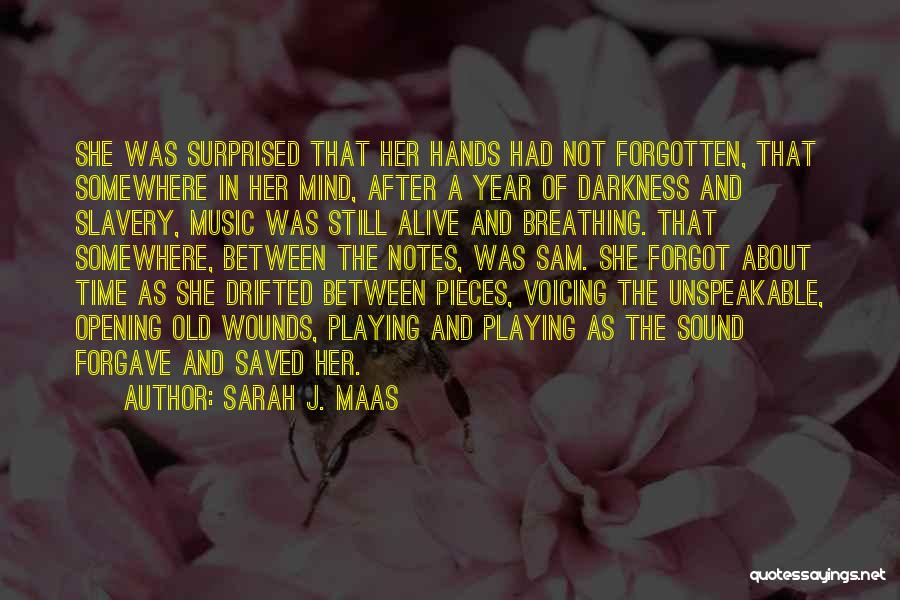 Hands And Music Quotes By Sarah J. Maas