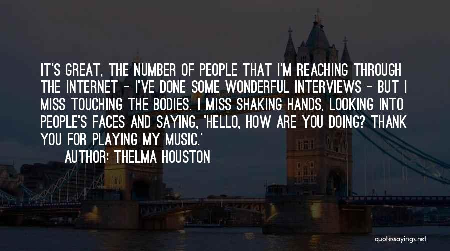 Hands And Music Quotes By Thelma Houston