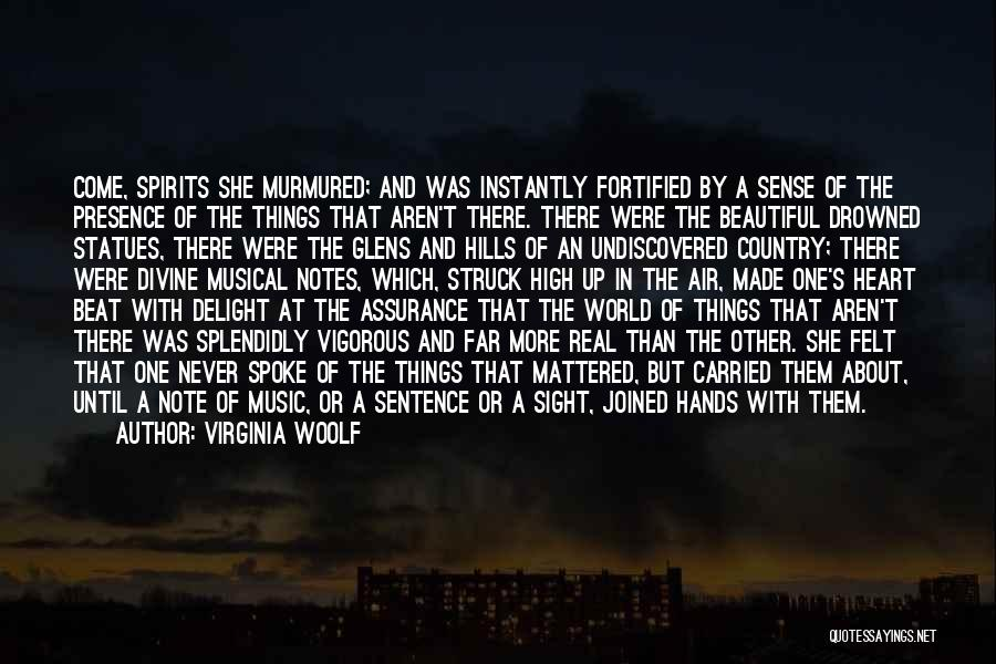 Hands And Music Quotes By Virginia Woolf