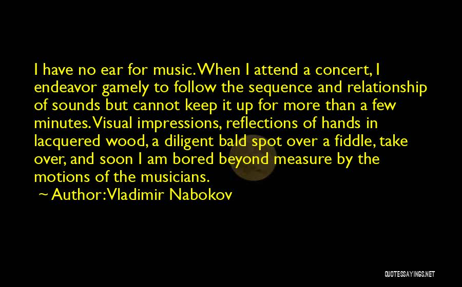 Hands And Music Quotes By Vladimir Nabokov