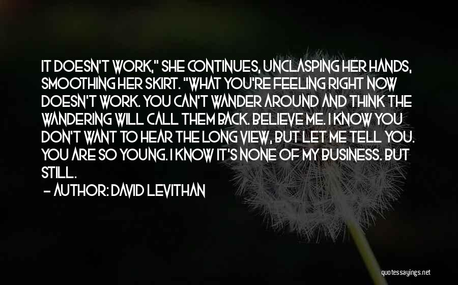 Hands And Work Quotes By David Levithan