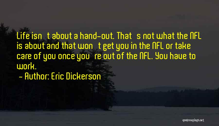 Hands And Work Quotes By Eric Dickerson
