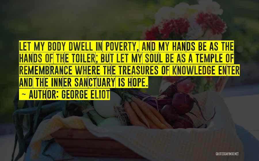 Hands And Work Quotes By George Eliot