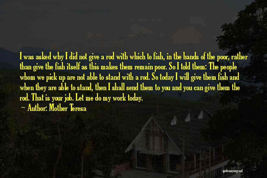 Hands And Work Quotes By Mother Teresa