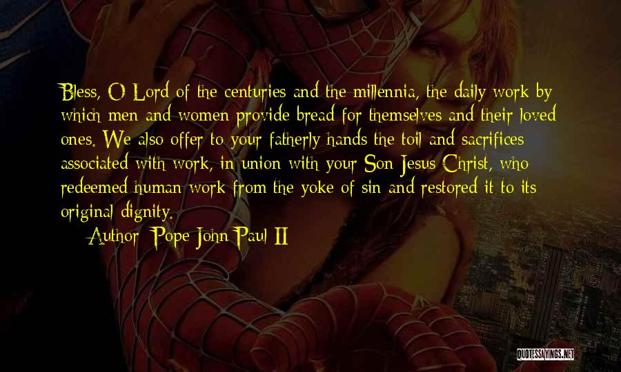Hands And Work Quotes By Pope John Paul II