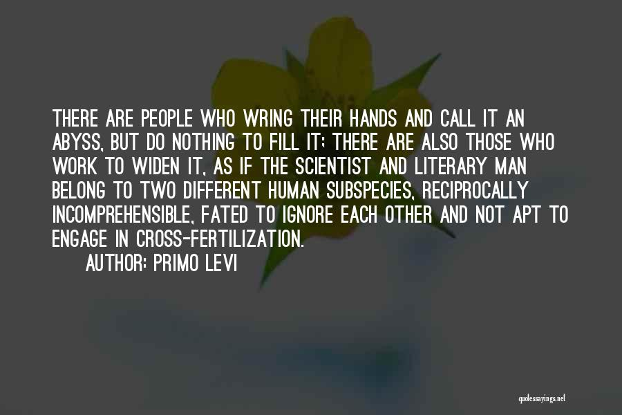 Hands And Work Quotes By Primo Levi