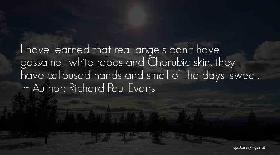 Hands And Work Quotes By Richard Paul Evans