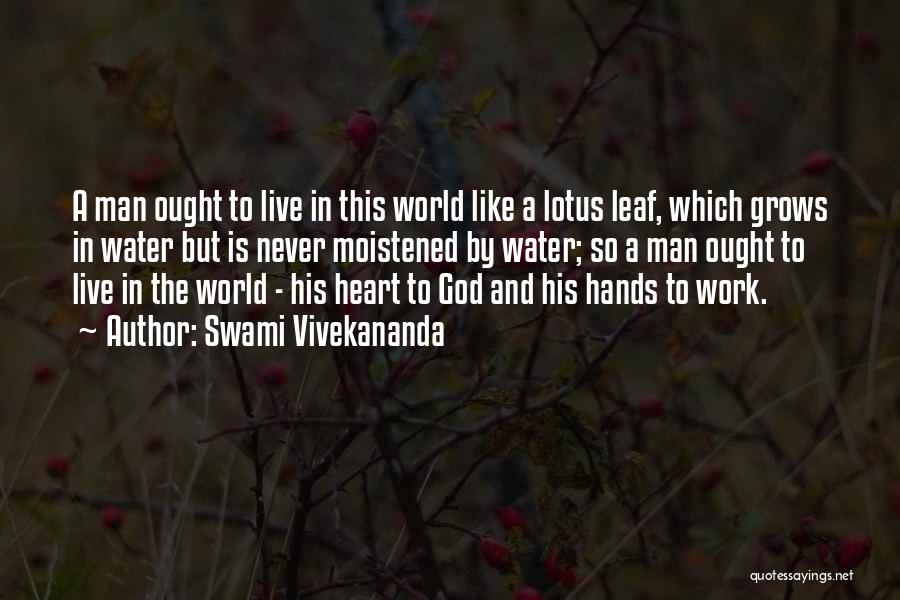 Hands And Work Quotes By Swami Vivekananda