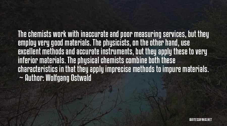 Hands And Work Quotes By Wolfgang Ostwald