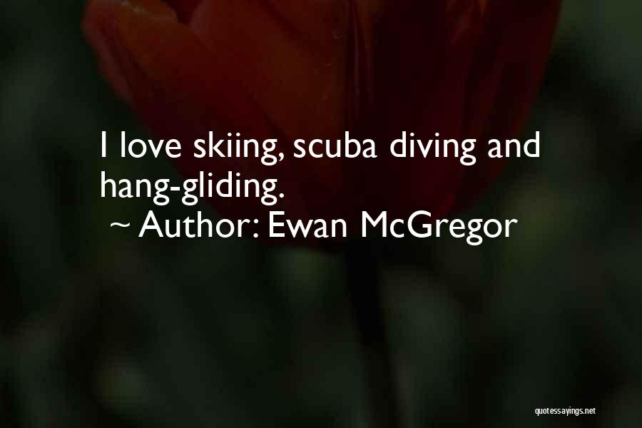 Hang Gliding Quotes By Ewan McGregor