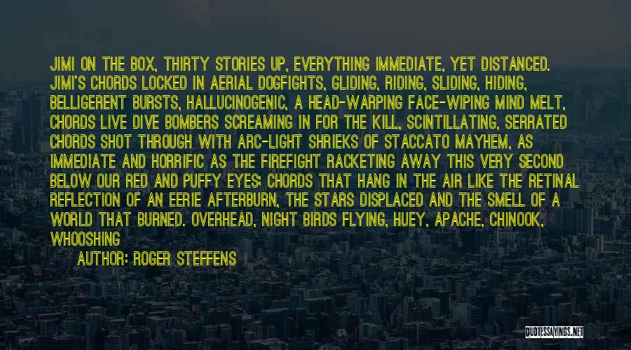 Hang Gliding Quotes By Roger Steffens