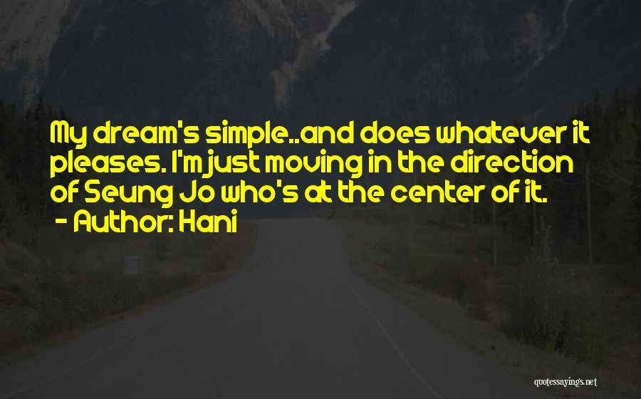 Hani Quotes 826587