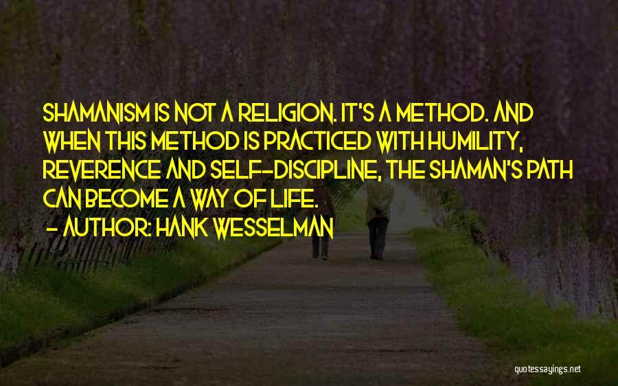 Hank Wesselman Quotes 1082918