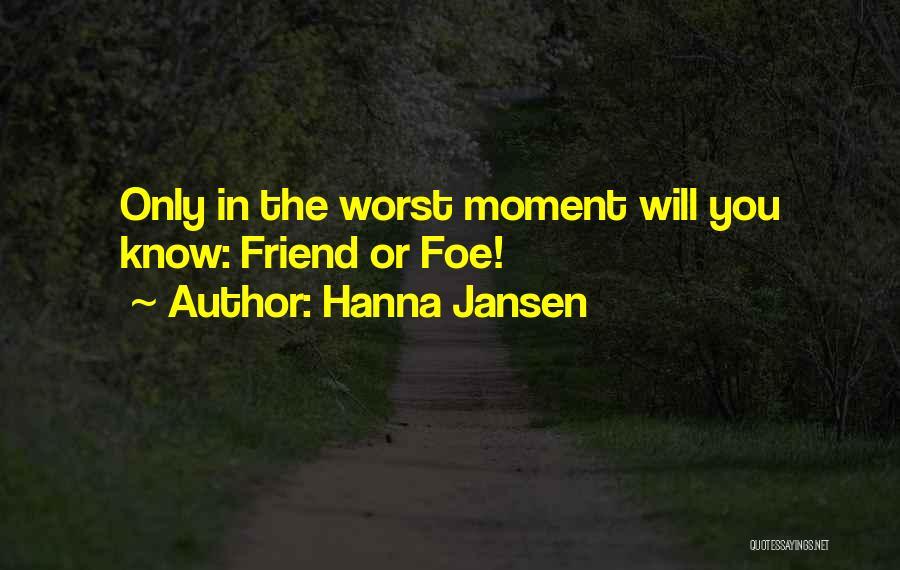 Hanna Jansen Quotes 1573785