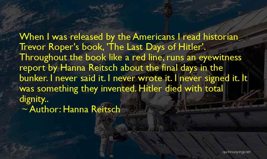 Hanna Reitsch Quotes 1276652