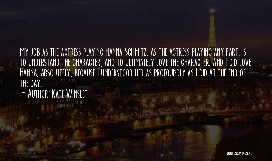 Hanna Schmitz Quotes By Kate Winslet