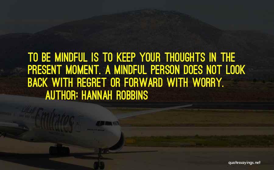 Hannah Robbins Quotes 1299579