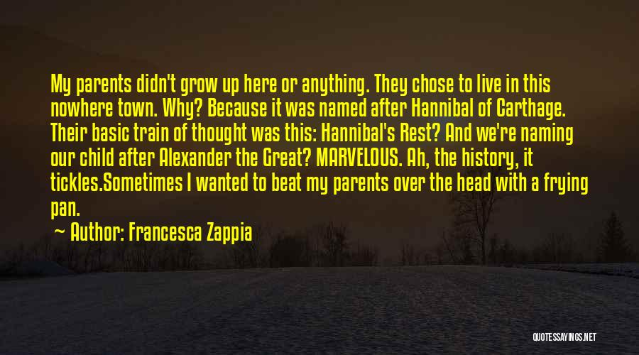 Hannibal Of Carthage Quotes By Francesca Zappia