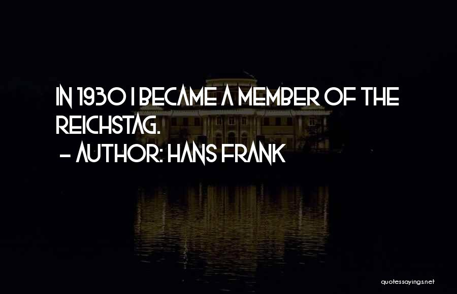 Hans Frank Quotes 111550