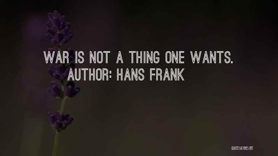 Hans Frank Quotes 1197162