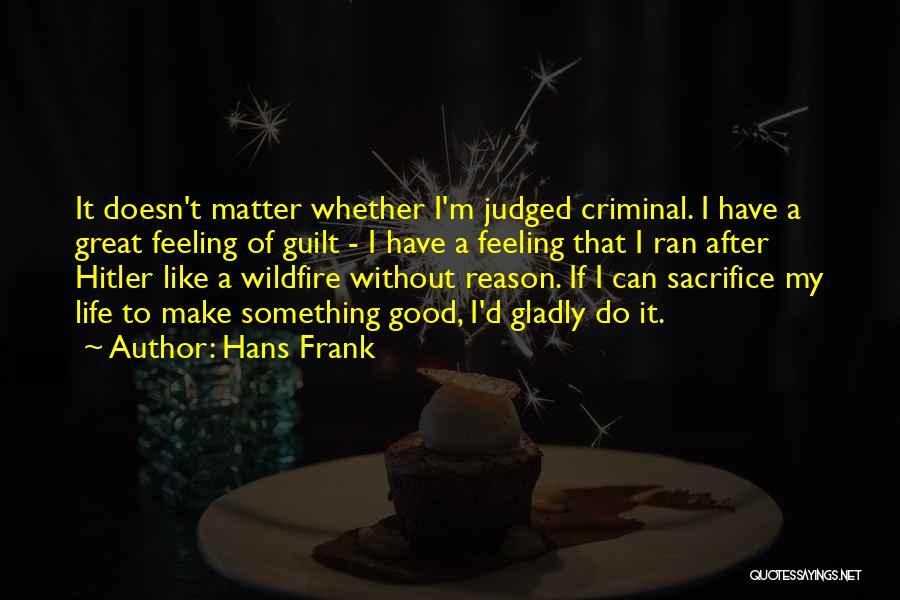 Hans Frank Quotes 1419235