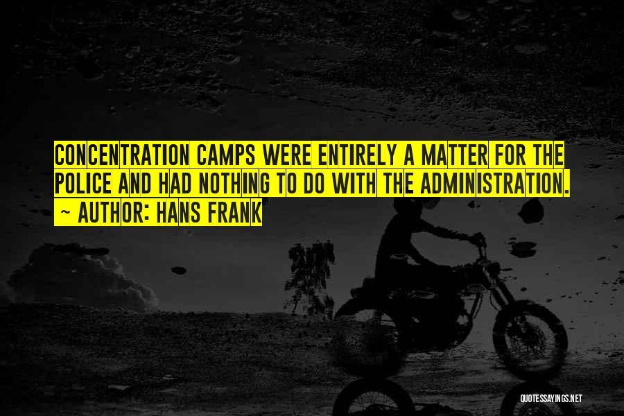Hans Frank Quotes 1711083