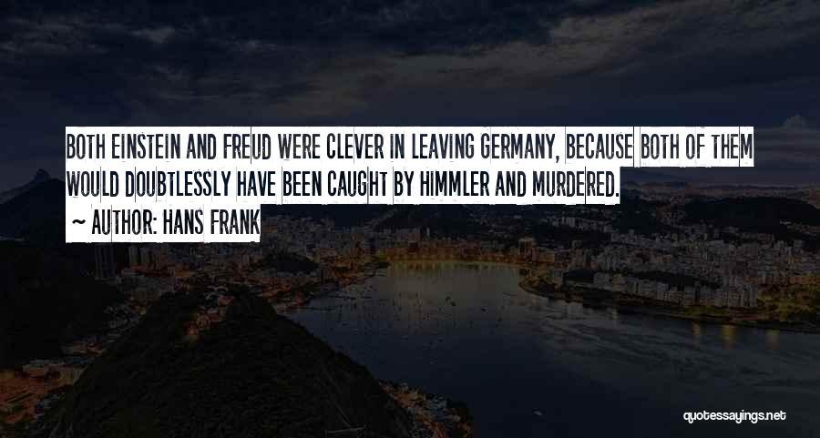 Hans Frank Quotes 1849668