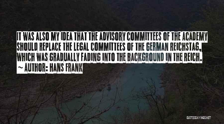 Hans Frank Quotes 1933074