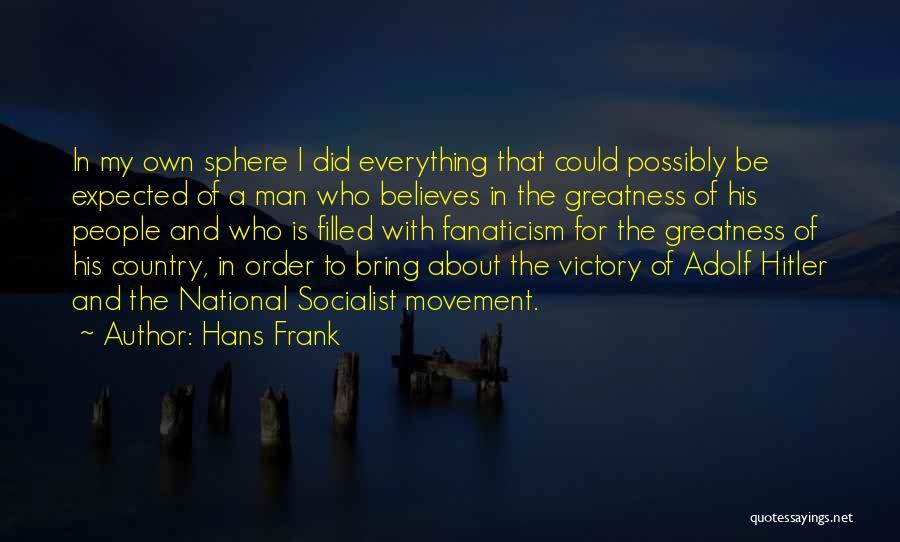 Hans Frank Quotes 880853