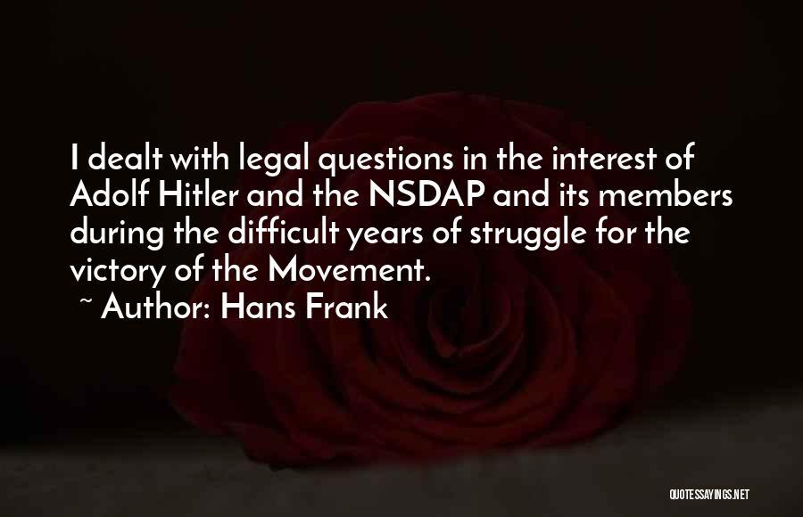 Hans Frank Quotes 897478