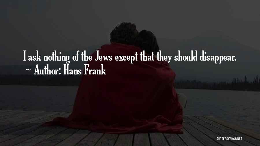 Hans Frank Quotes 907380