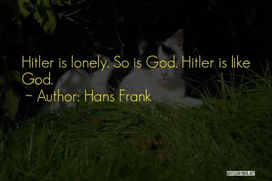 Hans Frank Quotes 916731