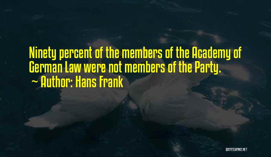 Hans Frank Quotes 94885