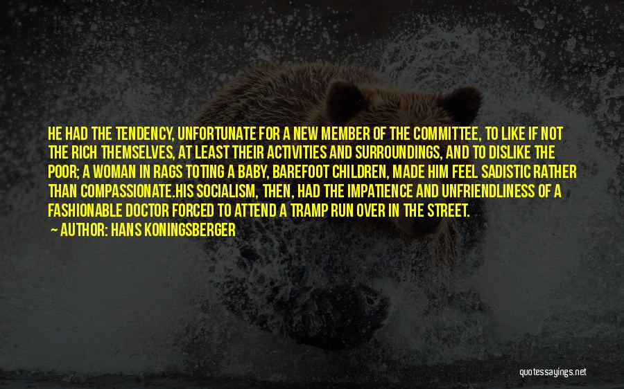 Hans Koningsberger Quotes 1909802