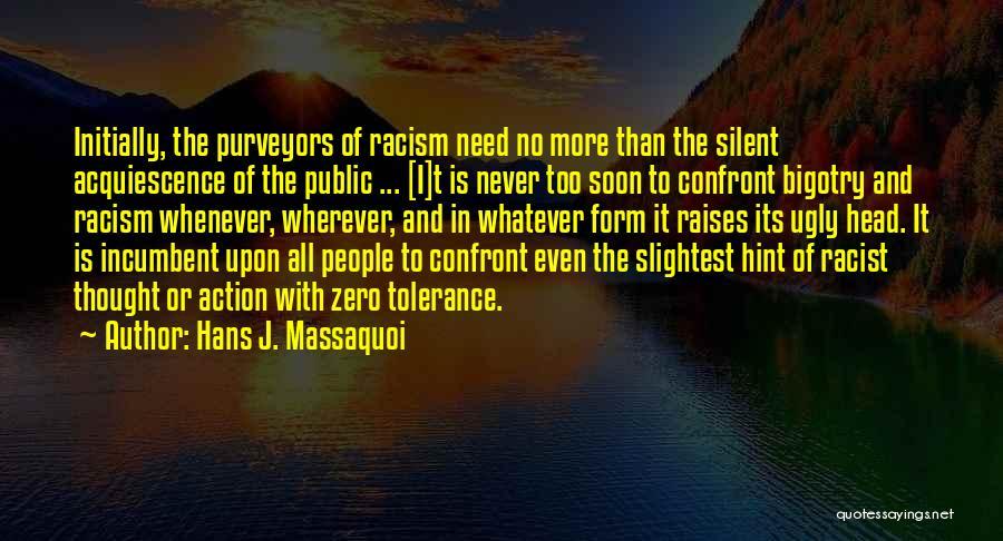 Hans Massaquoi Quotes By Hans J. Massaquoi