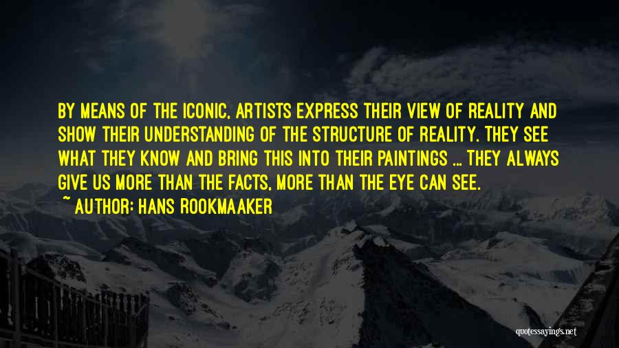 Hans Rookmaaker Quotes 366139