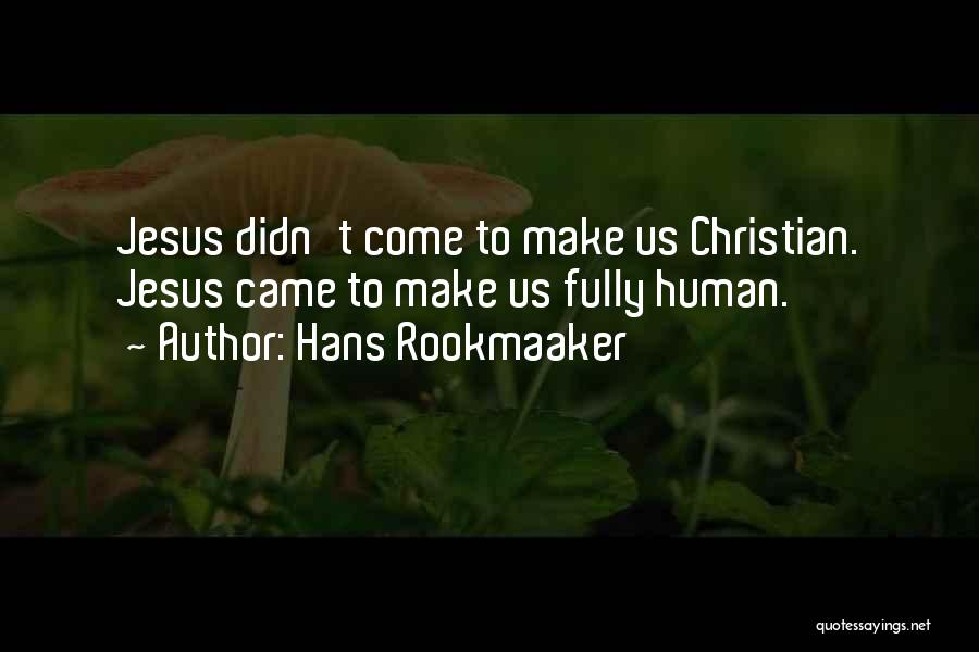 Hans Rookmaaker Quotes 480708