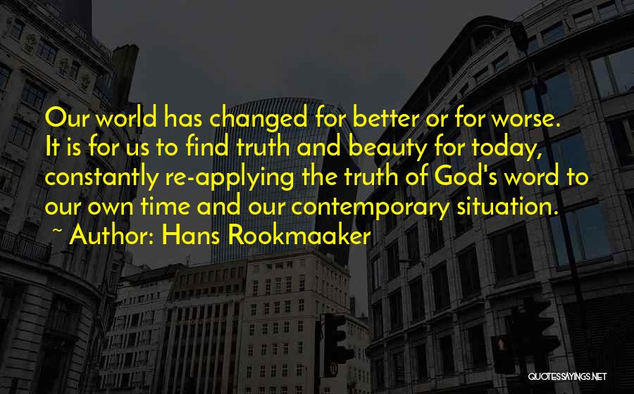 Hans Rookmaaker Quotes 817155
