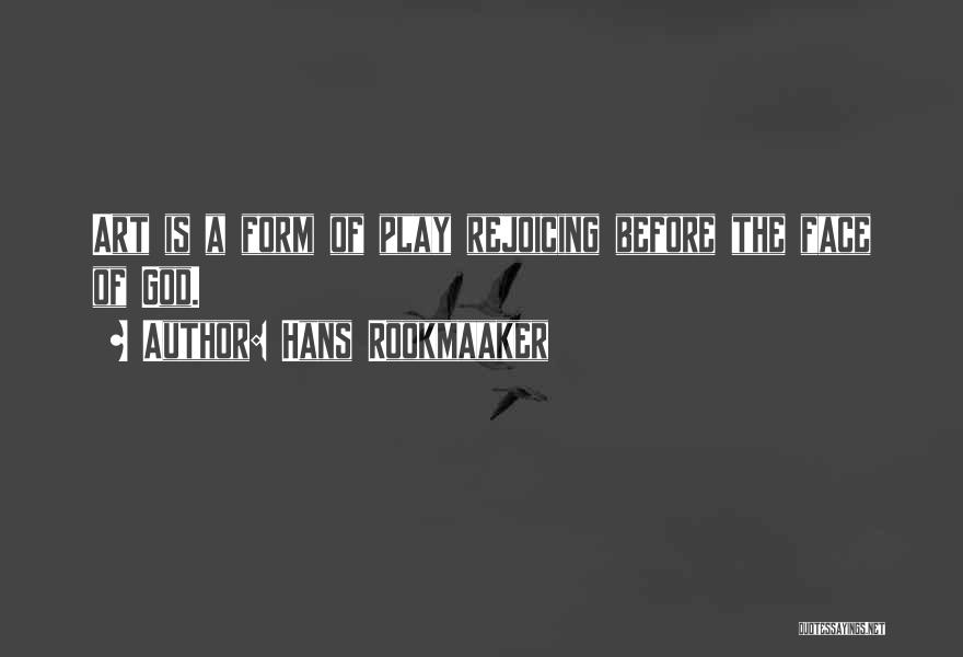 Hans Rookmaaker Quotes 846836
