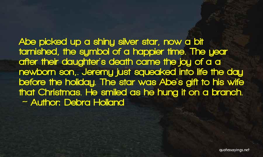 Happier Than Before Quotes By Debra Holland